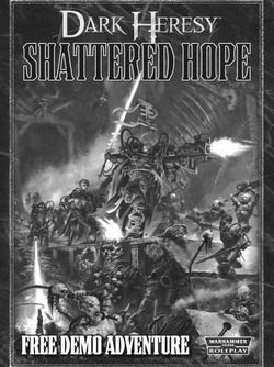 Dark Heresy - Shattered Hope