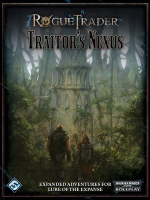 Rogue Trader - Traitor's Nexus