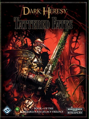 Dark Heresy - Haarlock's Legacy 1:  Tattered Fates