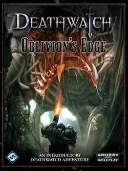 Deathwatch - Oblivion's Edge