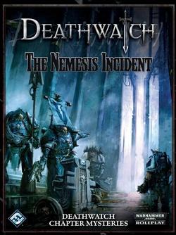 Deathwatch - The Nemesis Incident