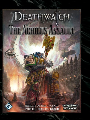 Deathwatch - The Achilus Assault