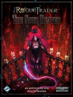 Rogue Trader - The Soul Reaver