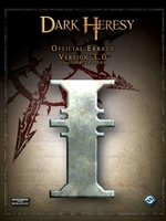 Dark Heresy - Living Errata v3.0