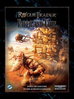 Rogue Trader - Faith and Coin