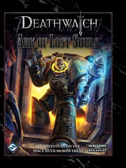 Deathwatch - Ark of Lost Souls