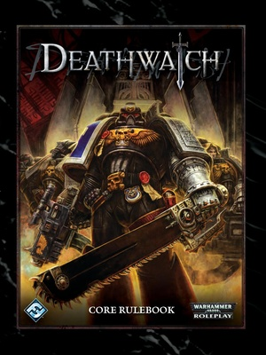 Deathwatch - Deathwatch Core Rulebook