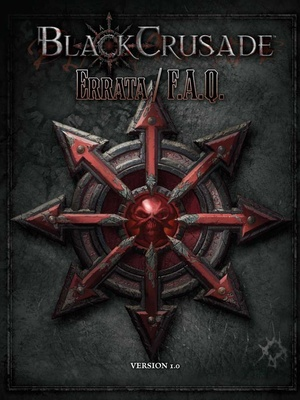 Black Crusade - Living Errata v1.0
