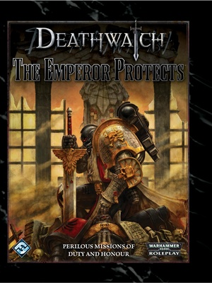 Deathwatch - The Emperor Protects
