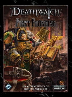 Deathwatch - First Founding