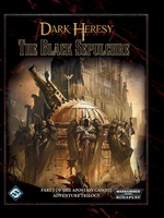 Dark Heresy - Apostasy Gambit 1:  The Black Sepulchre