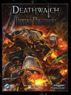 Deathwatch - Rising Tempest