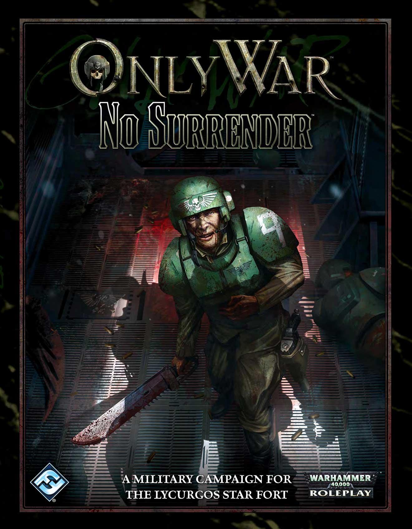only war no surrender adventure 40k rpg tools