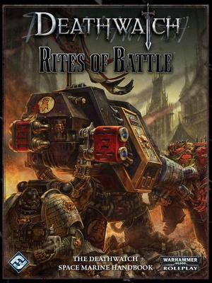 Deathwatch - Rites of Battle