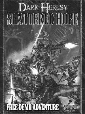 Dark Heresy - Shattered Hope