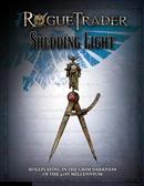 Rogue Trader - Shedding Light