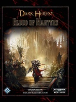 Dark Heresy - Blood of Martyrs