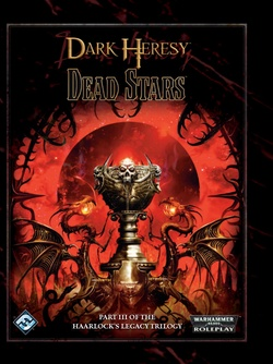 Dark Heresy - Haarlock's Legacy 3:  Dead Stars