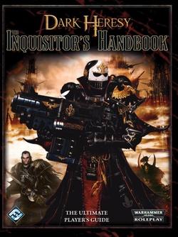 Dark Heresy - The Inquisitor's Handbook