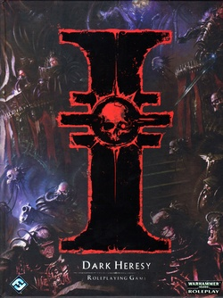 Dark Heresy Second Edition - Dark Heresy Second Edition Core Rulebook