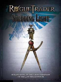 Rogue Trader - Shedding Light