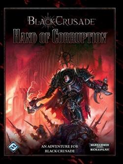 Black Crusade - Hand of Corruption