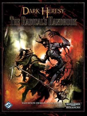 Dark Heresy - Radical's Handbook