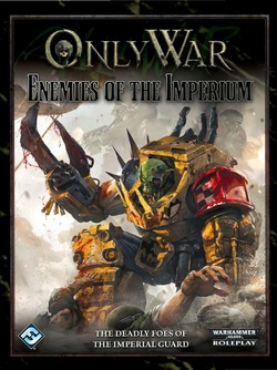 Only War - Enemies of the Imperium