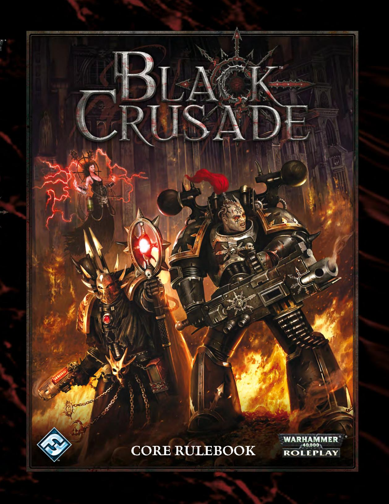 Black Crusade - Black Crusade Core Rulebook (Core) | 40k RPG Tools