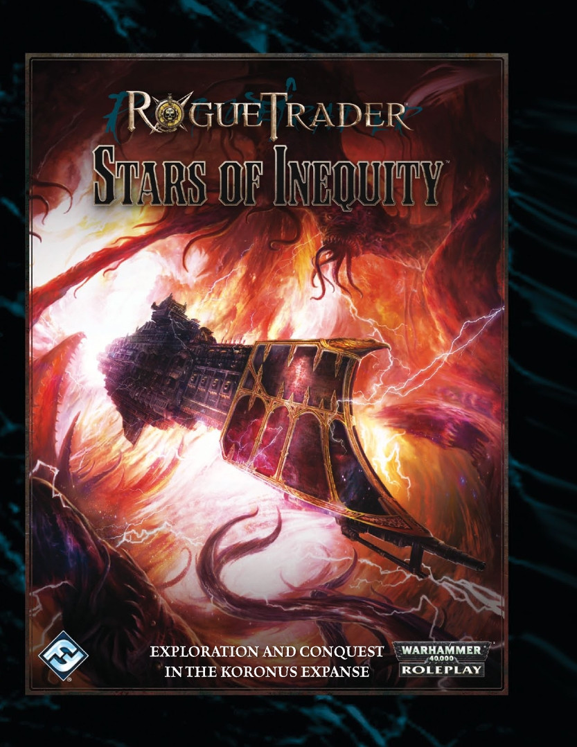 Rogue Trader - Stars of Inequity (Background)   40k RPG Tools